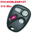 Remote Transmitter for Chevrolet Escalade (315MHz,KOBLEAR1XT,3+1 Button)