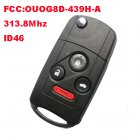 Flip Remote Key 3+1 Button for Acura (313.8Mhz,ID46,FCC:OUOG8D-439H-A)
