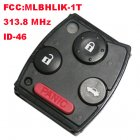 Remote Transmitter for Honda 3+1 Button (313.8MHz,FCC:MLBHLIK-1T,ID46)