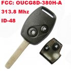 Remote Key for Honda 2 Button (313.8Mhz,OUCG8D-380H-A,ID48 )