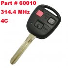Remote Key for Toyota 3 Button 314.4 MHz (Toy43,4C,Part# 60010)