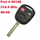Remote Key for Toyota 3 Button 314.4Mhz (Toy48,4D68,Part # 60140)
