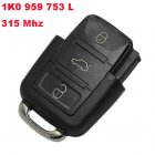 Remote Transmitter for Volkswagen 3 Button (315Mhz,1K0 959 753 L)