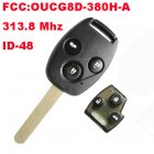 Remote Key for Honda 3 Button (313.8Mhz,ID48,FCC:OUCG8D-380H-A )